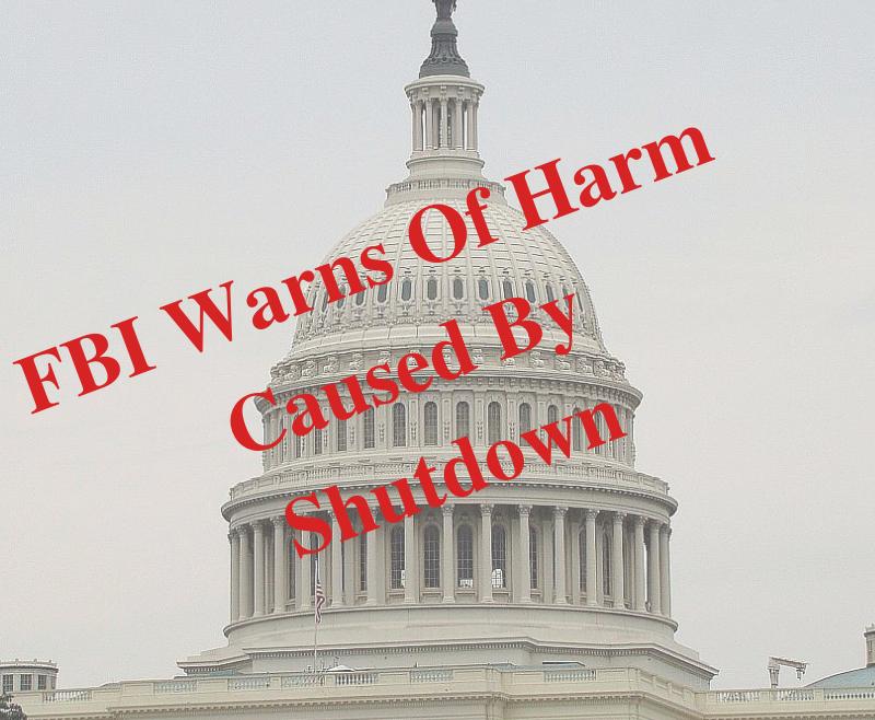 FBI Warns Of Harm Caused By Shutdown